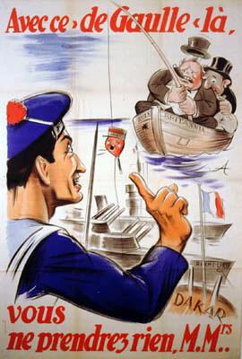 """Affiche : """"Avec ce de Gaulle là, vous ne prendrez rien M. Mrs"""", éditeurs ligue française anti-britannique"""