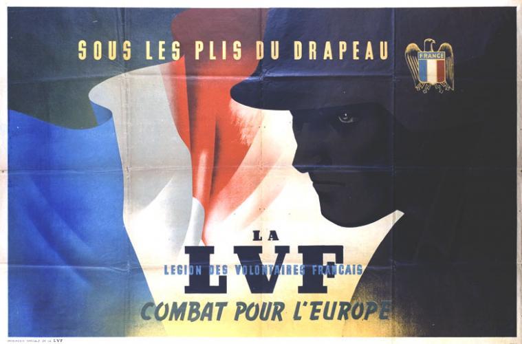 Affiche imprimée par la Légion des volontaires français contre le bolchévisme (LVF) pour favoriser le recrutement